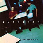 Outsider Groove Along Quietly