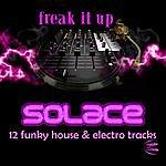 Solace Freak It Up