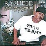 Rasheed Texas Trigganometry (Parental Advisory)