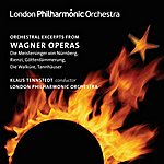 Klaus Tennstedt Wagner, R.: Orchestral Excerpts From Operas (London Philharmonic, Tennstedt)