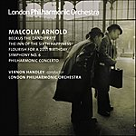 London Philharmonic Orchestra Arnold, M.: Symphony No.6/Philharmonic Concerto/The Inn Of The Sixth Happiness Suite/Beckus The Dandipratt