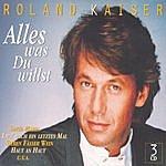 Roland Kaiser Alles Was Du Willst