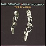 Paul Desmond Two Of A Mind (Remastered)