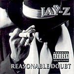 JAY Z Reasonable Doubt (Parental Advisory)