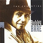 Bobby Bare The Essential Bobby Bare