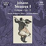 Slovak Sinfonietta Zilina Strauss I, J.: Edition - Vol. 15