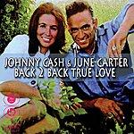 Johnny Cash Back To Back True Love
