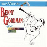 Benny Goodman & His Orchestra More Greatest Hits