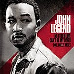 John Legend No Other Love/Can't Be My Lover - Cool Breeze Mixes