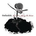 Outlandish Feels Like Saving The World (Radio Edit)