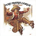 Pure Prairie League Bustin Out (Remastered)