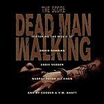 Ry Cooder Dead Man Walking The Score