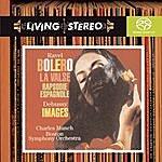 Charles Munch Ravel: Boléro; La Valse; Rapsodie Espagnole; Debuissy: Images For Orchestra