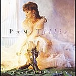 Pam Tillis All Of This Love
