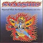 Starship Greatest Hits (Ten Years And Change 1979-1991)