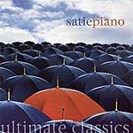 John White Ultimate Classics: Satie - Piano