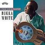 Bukka White The Complete Bukka White