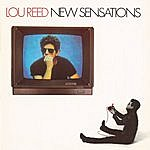 Lou Reed New Sensations