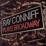 Ray Conniff Ray Conniff Plays Broadway
