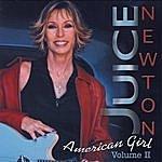 Juice Newton Juice Newton's Greatest Hits - American Girl Volume II
