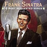 Frank Sinatra 16 Most Requested Songs