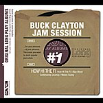 Buck Clayton How Hi The Fi
