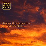 Rene Breitbarth Chords & Bells (3-Track Maxi-Single)