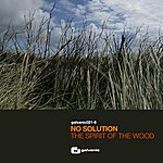 No Solution The Spirit Of The Wood (5-Track Maxi-Single)