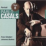 Pablo Casals Portrait Vol. 8