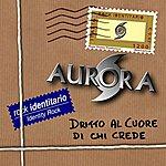 Aurora Dritto Al Cuore di Chi Crede