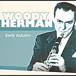 Woody Herman Early Autumn