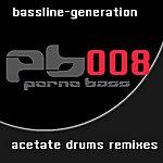 Bassline Generation Acetate Drums Rmx Ep