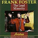 Frank Foster The Loud Minority