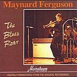 Maynard Ferguson The Blues Roar