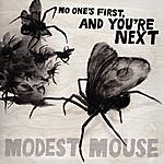 Modest Mouse No One's First, And You're Next EP