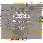 Alice Russell Hurry On Now 12 (5-Track Maxi-Single)