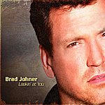 Brad Johner Lookin' At You