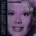 Dinah Shore Great Ladies Of Song: Spotlight On Dinah Shore