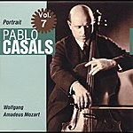 Pablo Casals Portrait Vol. 7