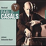Pablo Casals Portrait Vol. 1