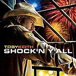 Toby Keith Shock 'n Y'all