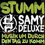 Samy Deluxe Musik Um Durch Den Tag Zu Komm (4-Track Maxi-Single)