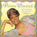Dionne Warwick Aquarela Do Brasil