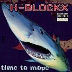 H-Blockx Time To Move (Parental Advisory)