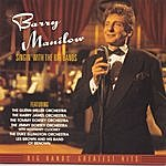 Barry Manilow Singin' With The Big Bands