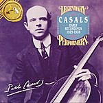 Pablo Casals The Early Recordings 1925-1928