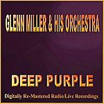 Glenn Miller & His Orchestra Deep Purple