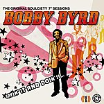 Bobby Byrd Sayin' It And Doin' It