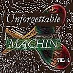 Antonio Machin Unforgettable Machin Vol 4
