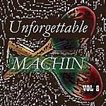 Antonio Machin Unforgettable Machin Vol 8